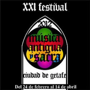 XXI Festival de Música Antigua y Sacra. Getafe