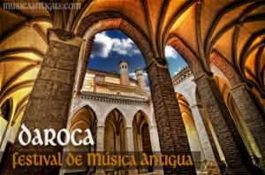 Daroca acoge la XXXV edición del Festival y del Curso Internacional de Música Antigua