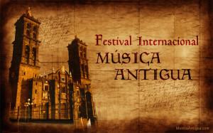 Foro de Música Antigua del Festival Internacional 5 de mayo