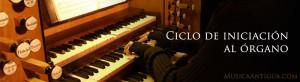 Ciclo de Iniciación al Órgano