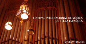 FESTIVAL INTERNACIONAL DE MÚSICA DE TECLA ESPAÑOLA