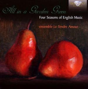 """CD de """"Le Tendre Amour"""". All in a garden green"""