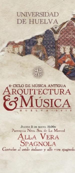 "6º CICLO DE MÚSICA ANTIGUA ""ARQUITECTURA Y MÚSICA"" 2012"