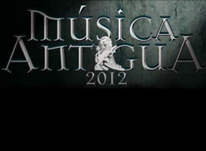 Perfectas Anónimas deleita en el Festival de Música Antigua 2012