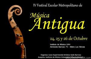 IV Festival Escolar Metropolitano de Música Antigua