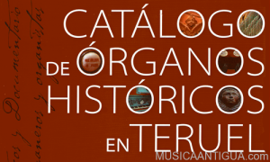 "Presentación del libro ""Catálogo de órganos históricos en Teruel"""