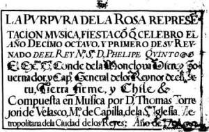 LA PÚRPURA DE LA ROSA: La primera ópera de América