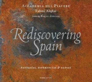 Fahmi Alqhai y Accademia del Piacere presentan su nuevo CD, Rediscovering Spain