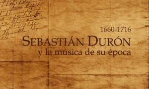 """""""Misa a 4 coros con violines y clarín, a la moda francesa"""" de Sebastián Durón (1660-1716) en la Catedral de Guatemala"""