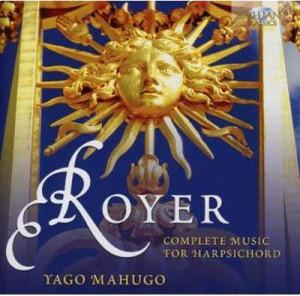Obras completas para clave de Royer, el nuevo CD de Yago Mahúgo