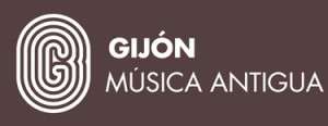 Música antigua pero no vieja, ni gastada: Festival de Música Antigua de Gijón 2013