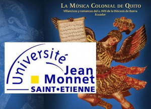 "La Université de Saint-Étienne presenta ""La música colonial de Quito"""