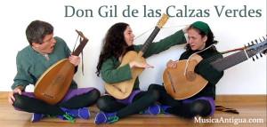 Don Gil de las Calzas Verdes, un trío de música antigua