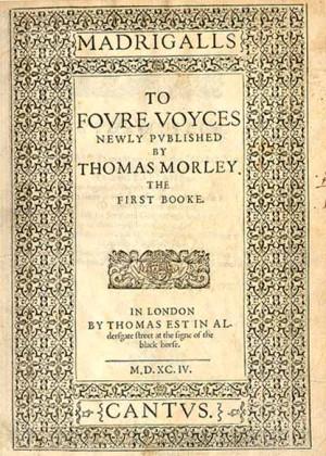 Los alegres madrigales de Thomas Morley