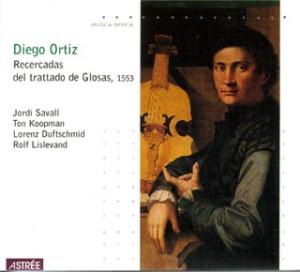 La aproximación de Jordi Savall a la obra de Diego Ortiz (Por Pablo Rodríguez Canfranc)