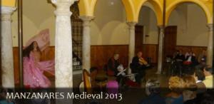Manzanares Medieval 2013… música judía, cristiana y musulmana de la Iberia medieval