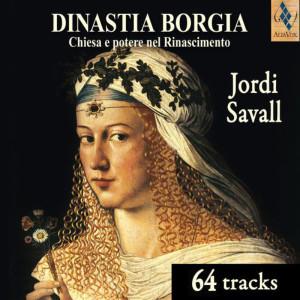 Dinastía Borgia de Jordi Savall, uno de los mejores discos de Música antigua del Mundo