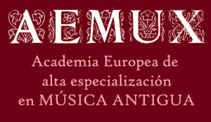AEMUX. Academia Europea de alta especialización en Música Antigua de Xàtiva
