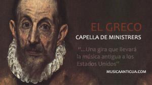 Capella de Ministrers pone música a El Greco en Nueva York
