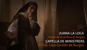 Capella de Ministrers estrena Juana la loca, elogio de la cordura en Burgos