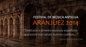 2º Fin de semana del Festival de Música Antigua de Aranjuez