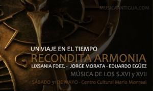 Recondita Armonia nos propone un viaje en el tiempo con música de los s.XVI -XVII