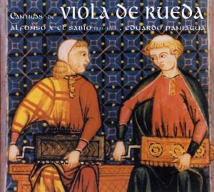 Las Cantigas de viola de rueda de Eduardo Paniagua