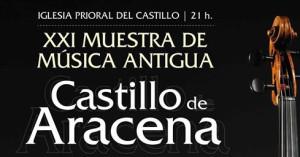 La Muestra de Música Antigua Castillo de Aracena