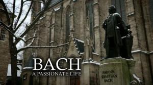 BACH: Una vida apasionada