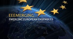 "Nace ""Eeemerging"" un proyecto Europeo para promocionar conjuntos de Música Antigua"