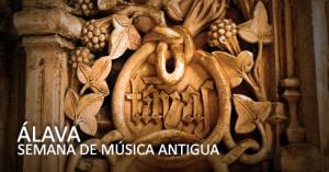 Semana de Música Antigua de Álava… que bendición