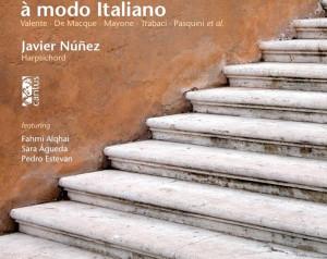 À modo Italiano: Javier Núñez y la escuela napolitana de clave
