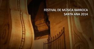 Más de 30 actividades componen el fantástico Festival de Música Barroca Santa Ana