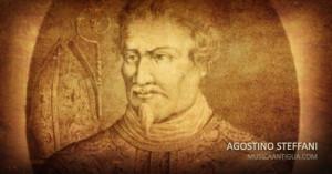 ¿Quién era Agostino Steffani?