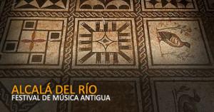 Alcalá del Río celebra su Festival de Música Antigua