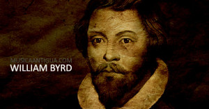 Música positiva – William Byrd