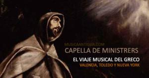 EL VIAJE MUSICAL DEL GRECO: VALENCIA, TOLEDO Y NUEVA YORK