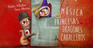 """Música medieval para niños: """"Música para Princesas, Dragones y Caballeros"""""""