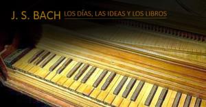 Johann Sebastian Bach dejó una biblioteca de más de ochenta libros