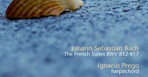 Las Suites Francesas de J. S. BACH
