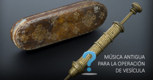 Música Antigua para la operación de piedras en la vesícula