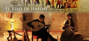 El Viaje de Hasday: música hispano judía medieval