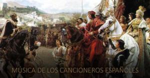 Audio. La música de los cancioneros españoles