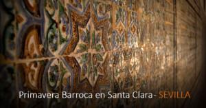 La primavera es Barroca en Santa Clara