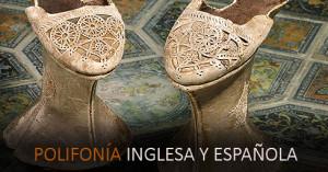Inglaterra y España hermanadas a través de la Polifonía