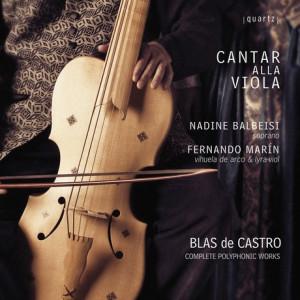 Introducción al gran Juan Blas de Castro de la mano de Cantar alla Viola