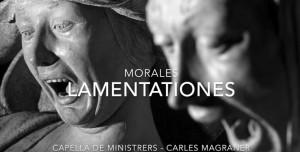 LAMENTACIONES – Cristóbal de Morales