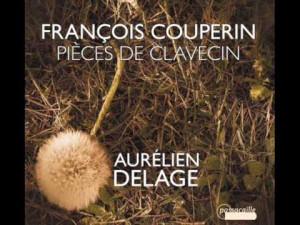 Aurélien Delage y los libros de clavecín de Françoise Couperin