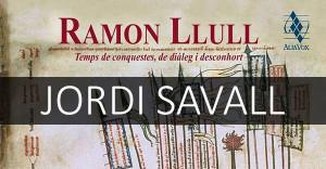 Savall. Evocación de Ramon Llull