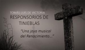 """""""Calificar los Responsorios de Tinieblas como joya musical del Renacimiento no es suficiente"""""""